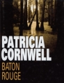 Couverture Kay Scarpetta, tome 12 : Baton Rouge Editions France Loisirs 2005