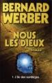 Couverture Cycle des dieux, tome 1 : Nous, les dieux Editions France Loisirs 2006