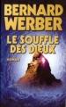 Couverture Cycle des dieux, tome 2 : Le souffle des dieux Editions France Loisirs 2006