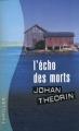 Couverture L'écho des morts Editions France Loisirs (Thriller) 2010
