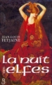 Couverture La Trilogie des elfes, tome 2 : La Nuit des elfes Editions Belfond 1999