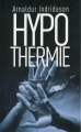 Couverture Hypothermie Editions France Loisirs 2011