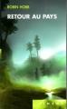Couverture Retour au Pays : Prélude à L'assassin royal et aux Aventuriers de la mer Editions France Loisirs (Piment) 2009