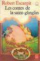 Couverture Les contes de la saint-glinglin Editions Le Livre de Poche (Jeunesse) 1990