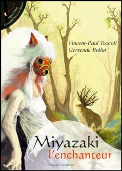 Couverture Miyazaki l'enchanteur