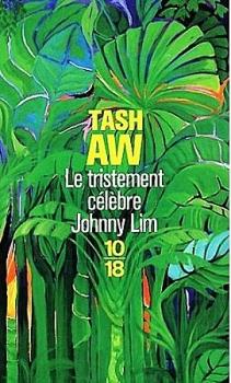 Couverture Le tristement célèbre Johnny Lim