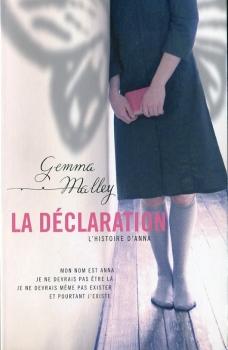 Couverture La Déclaration, tome 1 : La Déclaration : L'Histoire d'Anna