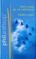 Couverture Petit traité de vie intérieure Editions France Loisirs (Philantrop') 2011