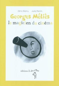 Couverture Georges Méliès, le magicien du cinéma