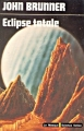 Couverture Éclipse totale Editions Librairie des  Champs-Elysées  (Le Masque Science-fiction) 1977