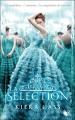 Couverture La sélection, tome 1 Editions Robert Laffont (R) 2012