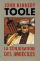 Couverture La conjuration des imbéciles Editions France Loisirs 1997