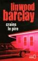 Couverture Crains le pire Editions Belfond (Noir) 2012