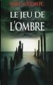 Couverture Le jeu de l'ombre Editions France Loisirs 2011