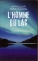 Couverture L'homme du lac Editions France Loisirs (Thriller) 2008