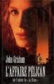 Couverture L'affaire Pélican Editions France Loisirs 1994