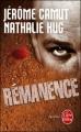 Couverture Les Voies de l'ombre, tome 4 : Rémanence Editions Le Livre de Poche (Thriller) 2012