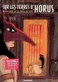 Couverture Sur les terres d'Horus, tome 2 : Meresankh ou le choix de Seth Editions Delcourt 2002