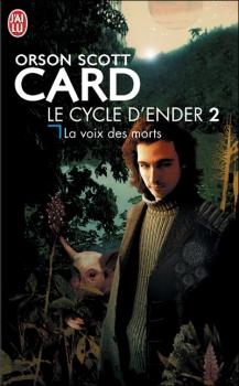 Couverture Le cycle d'Ender, tome 2 : La voix des morts