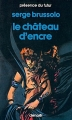 Couverture Le Château d'encre Editions Denoël (Présence du futur) 1988