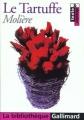 Couverture Le Tartuffe Editions Gallimard  (La bibliothèque) 2000