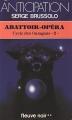 Couverture Cycle des ouragans, tome 2 : Abattoir-Opéra / La petite fille et le dobermann Editions Fleuve (Noir - Anticipation) 1985