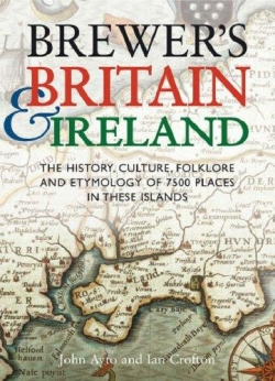 Couverture Brewer's Britain and Ireland : The History, Culture, Folklore And Etymology Of 7500 Places In These Islands