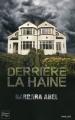 Couverture Derrière la haine, tome 1 Editions Fleuve 2012