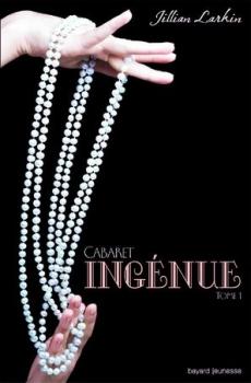 Larkin Jillian - Ingénue - Cabaret T1 Couv30257537