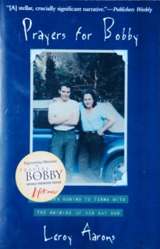Couverture Prayers for Bobby: A Mother's Coming to Terms with the Suicide of Her Gay Son