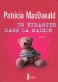 Couverture Un étranger dans la maison Editions France loisirs (Noir) 2007