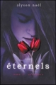 Couverture Eternels, tome 1 : Evermore Editions France loisirs 2009