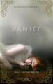 Couverture Hantée, tome 1 : Les ombres de la ville Editions Michel Lafon 2012