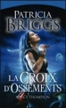 Couverture Mercy Thompson, tome 04 : La croix d'ossements Editions France Loisirs 2011