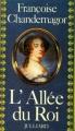 Couverture L'allée du roi Editions Julliard 1981
