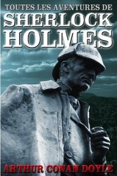 Couverture Toutes les aventures de Sherlock Holmes