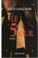 Couverture Le cinquième jour Editions Albin Michel (Spécial suspense) 2003