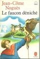 Couverture Le faucon déniché Editions Le Livre de Poche (Jeunesse) 1982