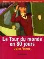 Couverture Le Tour du monde en quatre-vingts jours / Le Tour du monde en 80 jours, abrégée Editions Nathan (Bibliothèque des grands classiques) 2002