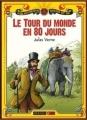 Couverture Le Tour du monde en quatre-vingts jours / Le Tour du monde en 80 jours, abrégée Editions Nathan (Bibliothèque Rouge et or) 2008