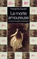 Couverture La morte amoureuse et autres contes/nouvelles fantastiques Editions Librio 1998