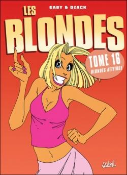 Couverture Les blondes, tome 16 : Blonde Attitude !