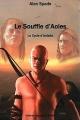 Couverture Le Cycle d'Ardalia, tome 1 : Le Souffle d'Aoles Editions Emmanuel Guillot 2010
