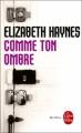 Couverture Comme ton ombre Editions Le Livre de Poche (Thriller) 2012