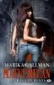 Couverture Maeve Regan, tome 1 : Rage de Dents Editions Milady 2012