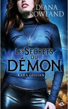 Couverture Kara Gillian, tome 3 : Les secrets du démon