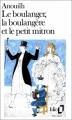Couverture Le Boulanger, la Boulangère et le Petit Mitron Editions Folio  1980