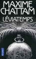 Couverture Le diptyque du temps, tome 1 : Léviatemps Editions Pocket (Thriller) 2012
