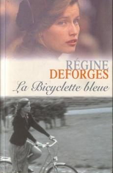 La Bicyclette bleue [Régine Deforges] Couv38875646