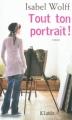 Couverture Tout ton portrait ! Editions JC Lattès 2012